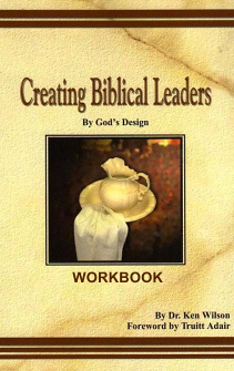 Creating Biblical Leaders Workbook