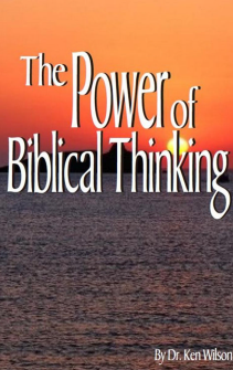 The Power Of Biblical Thinking Book